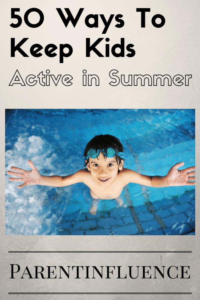 50 Outdoor Activities to Get Your Kids Active this Summer