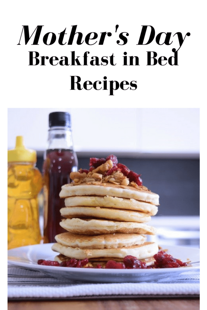 Spoil Mom with Breakfast in Bed this Mother's Day