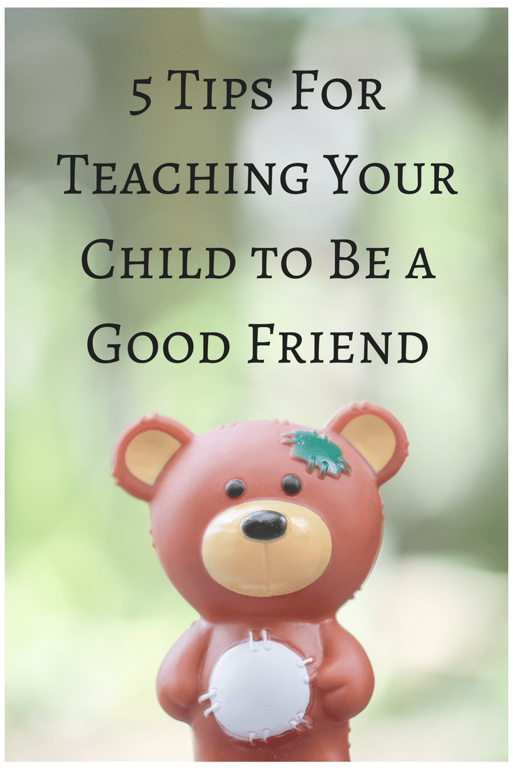 Being a good friend matters, here's 5 tips on how to teach your child to be a good one