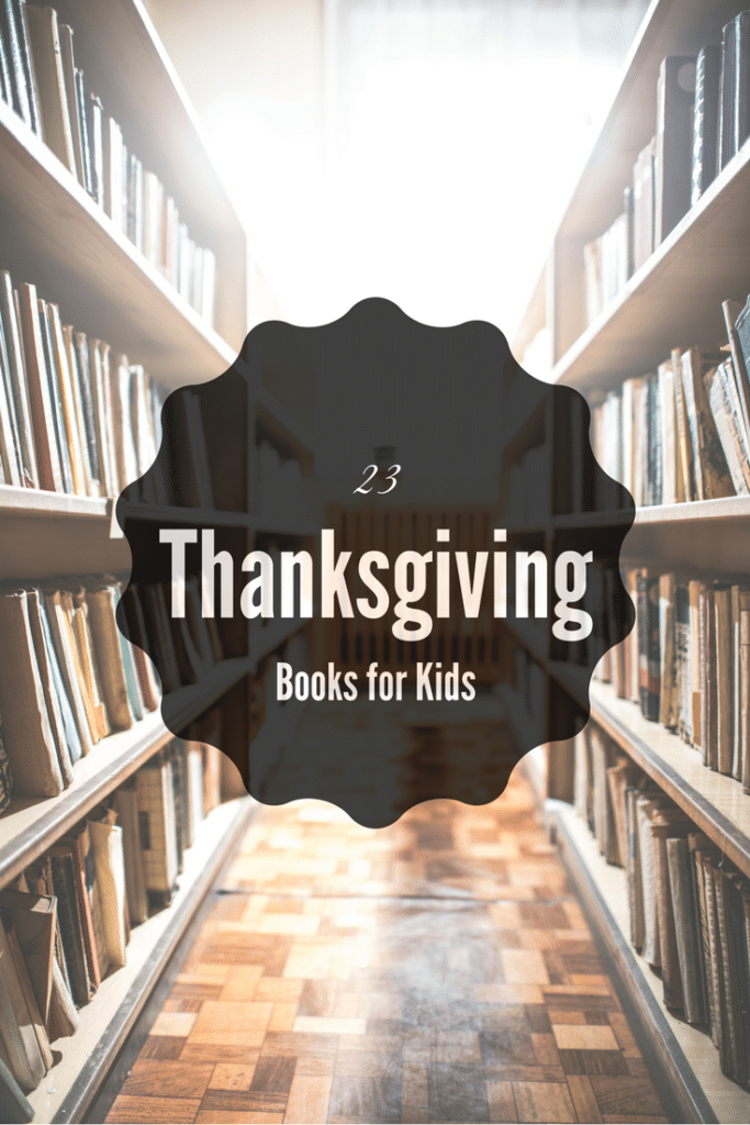 23 Thanksgiving Kids Books
