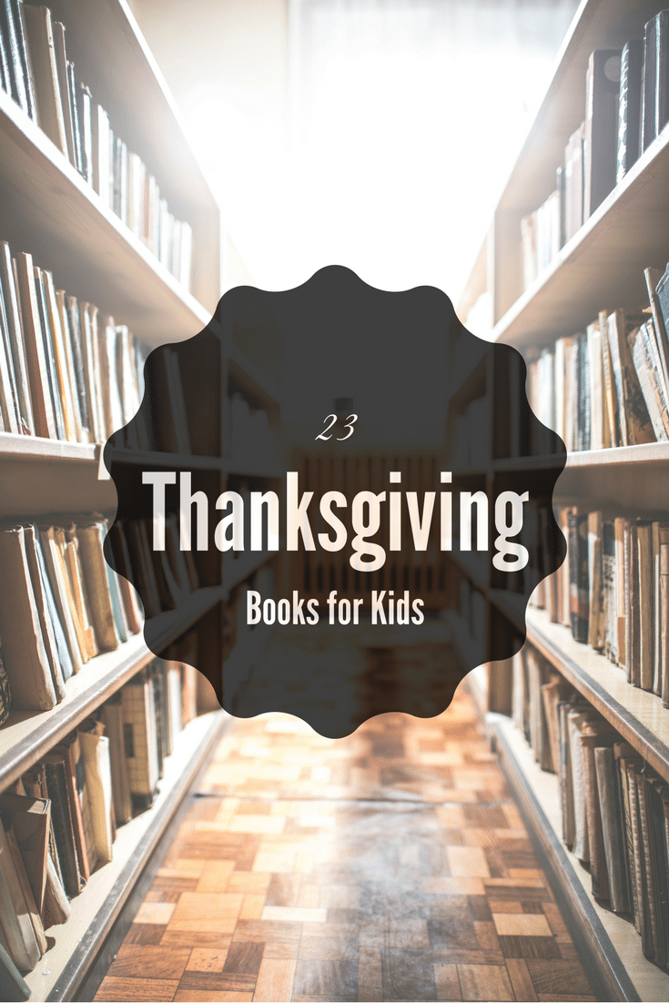 Check out this list of 23 Thanksgiving kids books. A great selection to have time to read with your kids or grand-kids over the holiday season.
