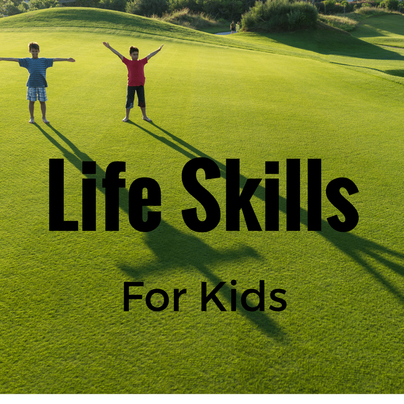 List of Life Skills to Teach Your Child