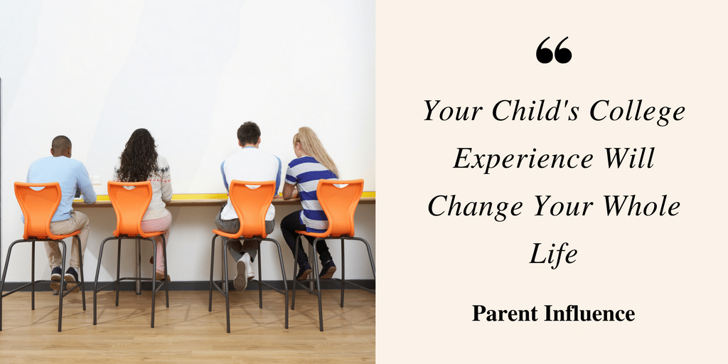 Your Child's College Experience Will Change Your Whole Life