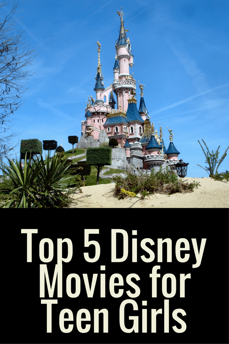 Top 5 Disney Movies for your teen daughter. These Disney movies are not only entertaining, but leave your teen with a life lesson each time.