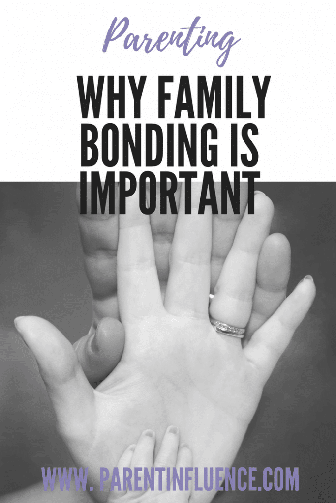 Why Family Bonding is Important for Families