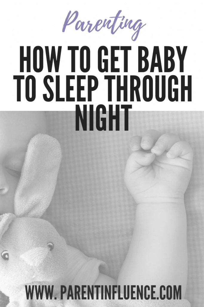 How to get Baby To Sleep Through Night