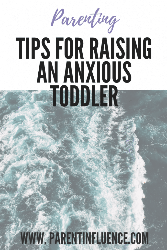Tips for Raising an Anxious Toddler