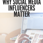 Why Social Media Influencers Matter