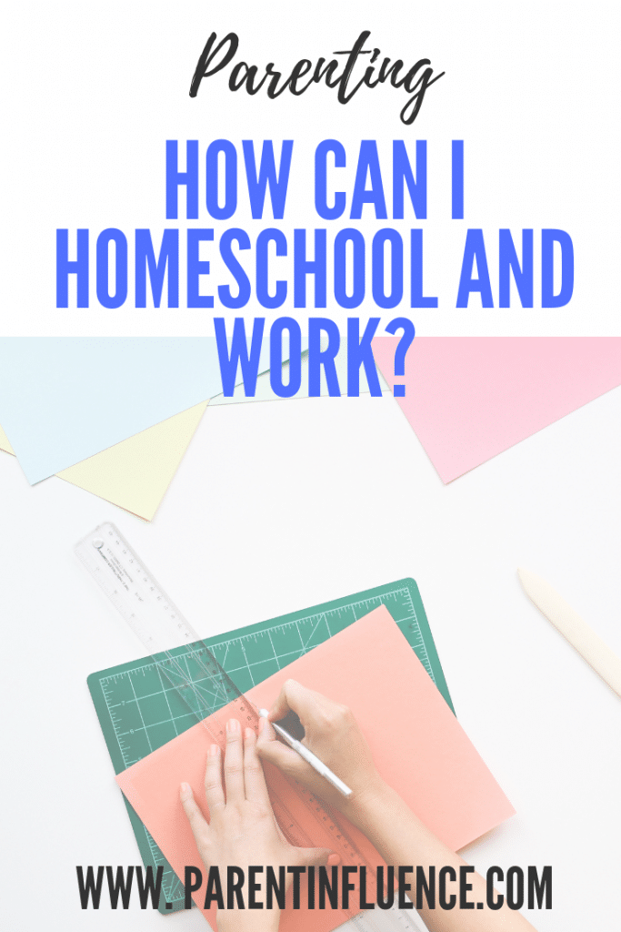 How Can I Homeschool and Work?