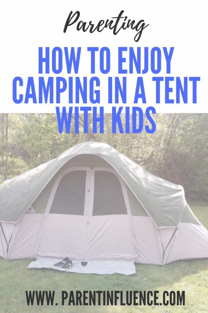 How To Enjoy Camping in a Tent With Kids