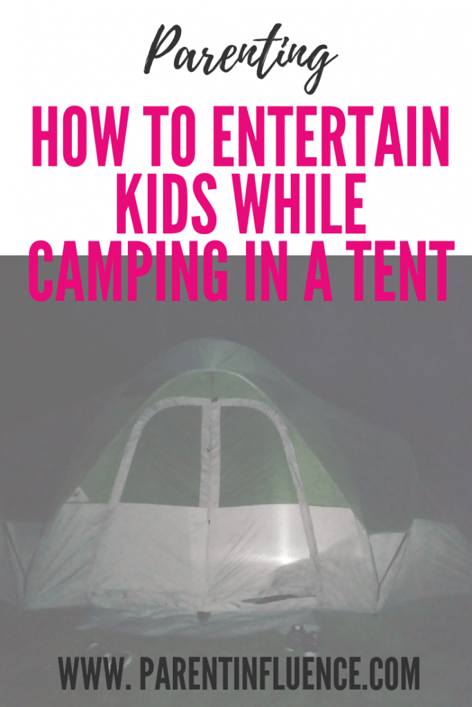 How to Entertain Kids While Camping in a Tent