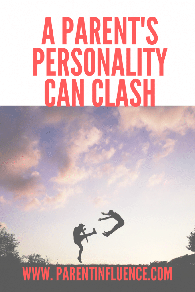 A Parent's Personality Can Clash